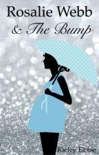 Rosalie Webb and The Bump by KieleyEloise