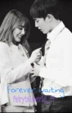 forever waiting [a khunfany story] by VK00KED