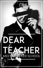 Dear Teacher... by busybacon