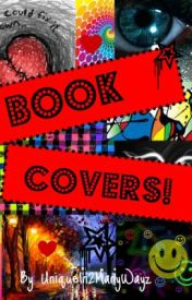 BOOK COVERS (closed for catch up.Closed until further notice  re-opened shortly) by UniqueIn2ManyWayz