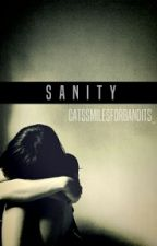 Sanity (Sequel To Adopted) by CatSmilesForBandits_