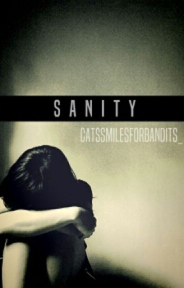 Sanity (Sequel To Adopted)