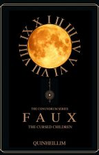 The Conundrum Series: Faux, The Cursed Children by Quinheillim