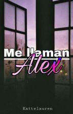 Me llaman Alex. by kattelauren