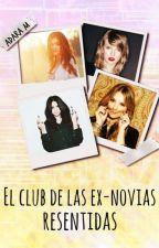 El club de las ex novias resentidas  © by Adara_Moreno