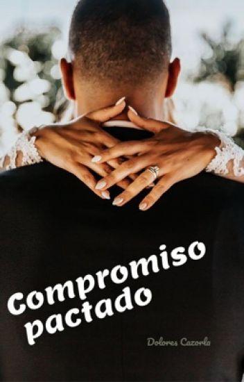 Compromiso Pactado.❤