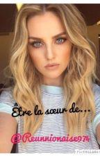 Être la sœur de... by Reunionnaise974