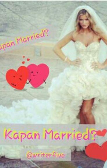Kapan Married?