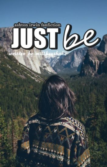 Just Be || A.I ✔