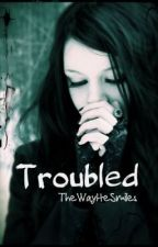 Troubled by TheWayHeSmiles