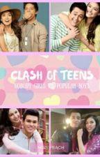 Clash of Teens (Nobody Girls VS Popular Boys) ~REVISING by peadia456