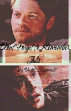 Dont Forget To Remember Me (Destiel AU) by Destiel_Shipper67