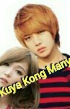Ang Kuya Kong Manyakis by Angelaaa_29