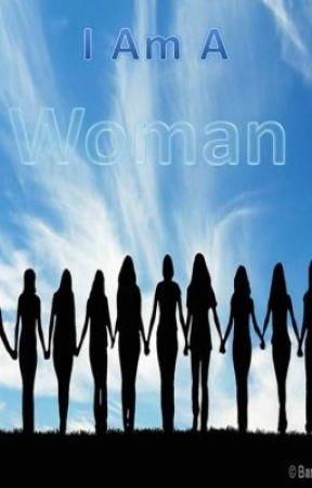 I Am A Woman (poem) by kimberlyconrady