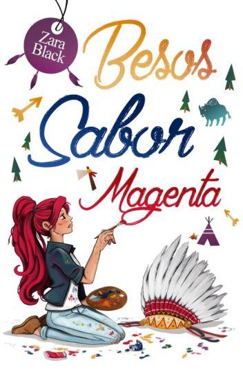 Besos sabor magenta (TQST Libro #2.5)©