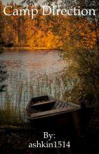Camp Direction by ashkin1514