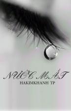 [ONESHOT][KAIYUAN] NƯỚC MẮT by hakimkhanh93