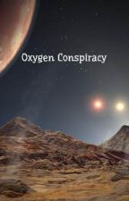 Oxygen Conspiracy by SeaJellies17