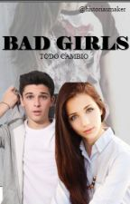 Bad girls by historiasmaker