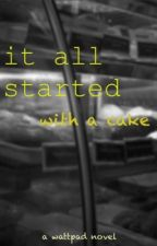 It All Started With a Cake // Calum Hood by camsiez