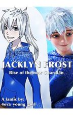 Jacklyn Frost ~ Rise of the new Guardian by 4eva_young_gurl