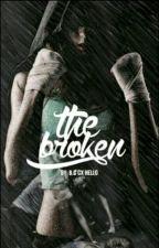 The Broken  by cx_hello