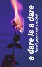 A Dare is a Dare by catsouttathebag