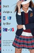 Don't Judge a Girl by her Cover: The Untold Story (A Gallagher Girls Fanfic) by lalalandonfire