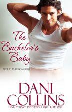 The Bachelor's Baby by DaniCollins