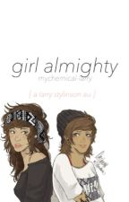 girl almighty + larry au by patdlarry