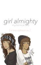 girl almighty + larry au by hawkflighty