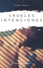 Crueles intenciones (ChicoxChico) [Douglas 1] by mayu_yui