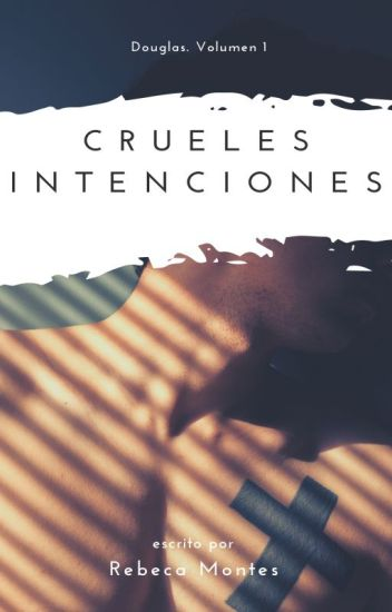 Crueles intenciones (ChicoxChico)