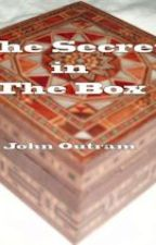 The Secret in the Box by Johnoutram