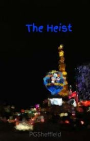 The Heist by PGSheffield