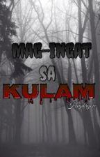 Mag-ingat sa Kulam by HeyIkrYow