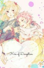 Kiss of Deception (Book 1 In Kiss series) by NaLu_23457