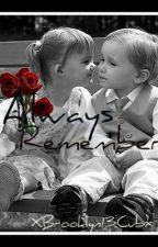 Always Remember by XBrooklyn13CubX