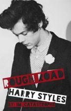 Zorlu Yol - Rough Road (Harry Styles TÜRKÇE FF) [DÜZENLENİYOR] by bhar_aydinn