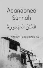 Abandoned Sunnah by BadiaaMais_63