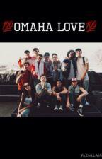 Omaha Love (a Nate Maloley Fanfiction) by -Skanklinsky-