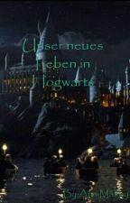 Unser neues Leben in Hogwarts by jxvert