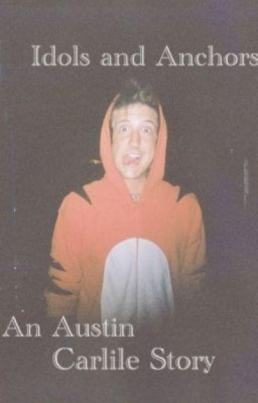 Idols and Anchors [Austin Carlile]