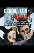 Cendrillon vs Bad-boy.[ en pause ] by anonymeenherbe
