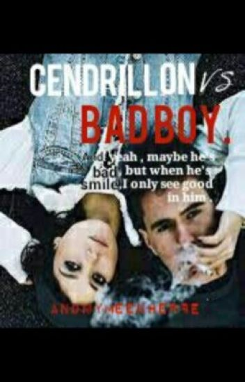 Cendrillon vs Bad-boy.[ en pause ]