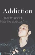 Addiction || a.b au by KimmaBunneh