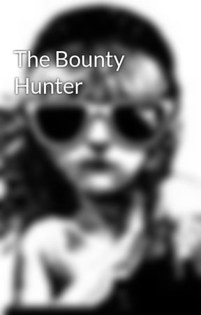 The Bounty Hunter by LynClair