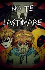 No Te Lastimaré (Ticci-Toby y tú) by Insanity-Madness