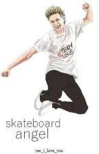 Skateboard angel || n.h. [zakończone] ✔ by mrs__horan___