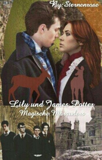 Lily und James Potter - Magische Marauders (HP FF)